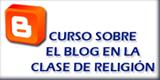 Curso sobre el blog en la clase de religión