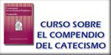 Curso sobre el Compendio del Catecismo de la Iglesia Católica